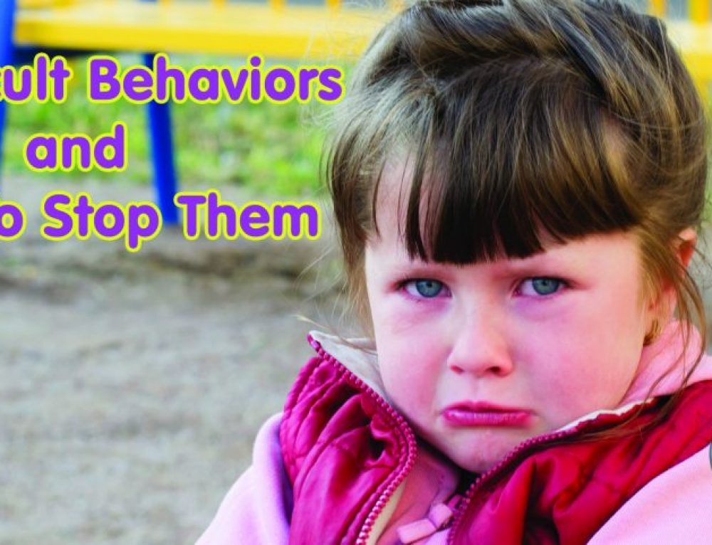 4 Difficult Behaviors and How To Stop Them