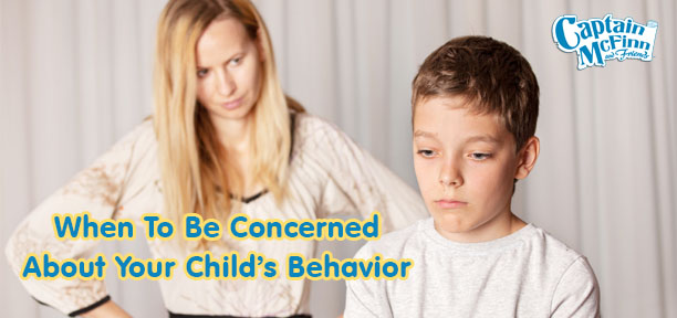 When To Be Concerned About Your Child's Behavior - Captain ...
